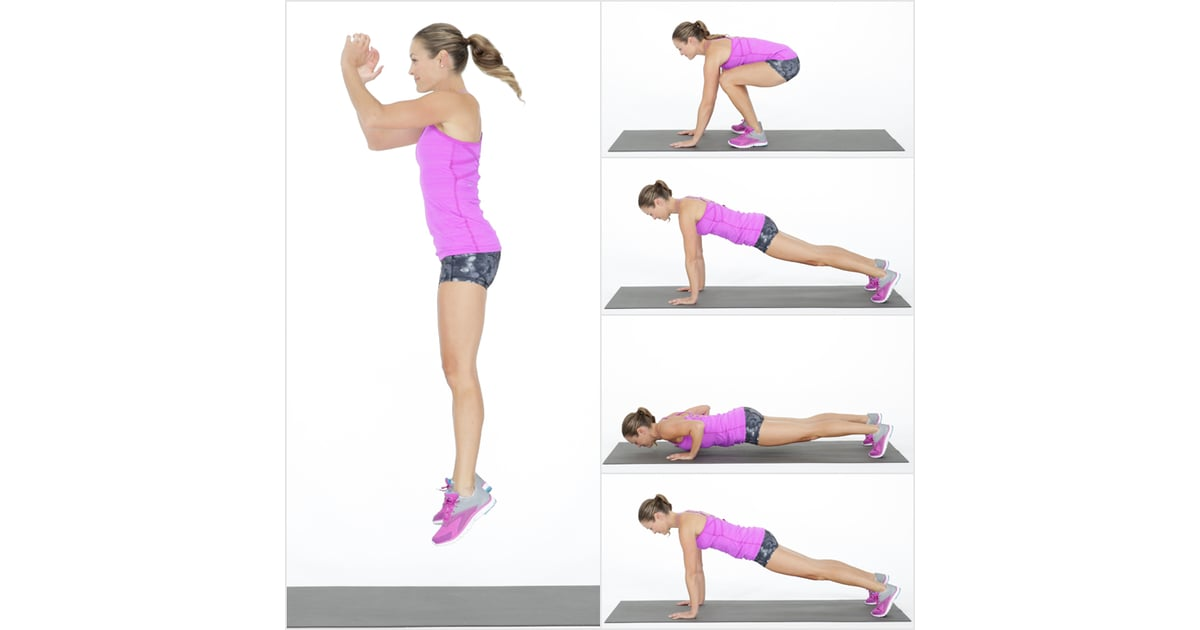 Burpee With Push Up The Busy Woman S Workout Popsugar