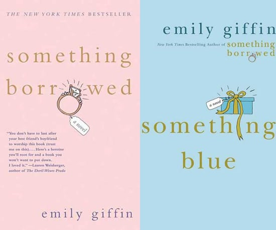Something Borrowed and Something Blue by Emily Giffin
