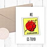 Mi Corazón Es Tuyo Card ($5)