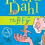 The BFG by Roald Dahl (in theaters July 1; targeted to kids)