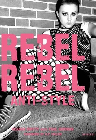Fab Read: Rebel Rebel, Anti-Style