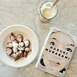 """Took myself out on a fresh banana beignet and Murakami date this morning."""