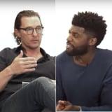 Matthew McConaughey Talks Racism With Emmanuel Acho | Video