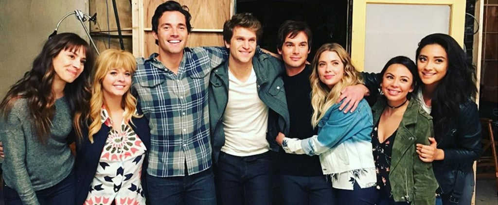 The Pretty Little Liars Cast Says Their Emotional Goodbyes as Filming Wraps