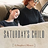 Saturday's Child by Deborah Burns