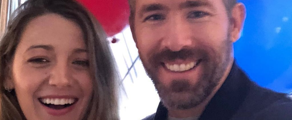 Blake Lively Birthday Message For Ryan Reynolds 2018