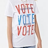 """Vote! Everyone Is Doing It"" Tee"