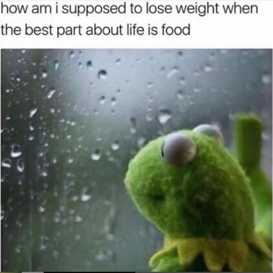 Memes About Weight-Loss Struggles