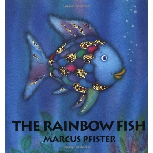 Ages 1+: The Rainbow Fish