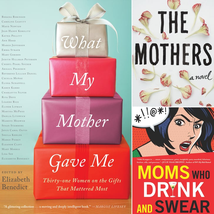 34 Books Your Mom Will Love This Mother's Day