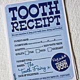 Tooth Receipt