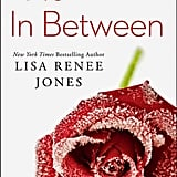 No In Between by Lisa Renee Jones