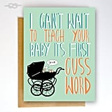 Baby's First Cuss Word Card