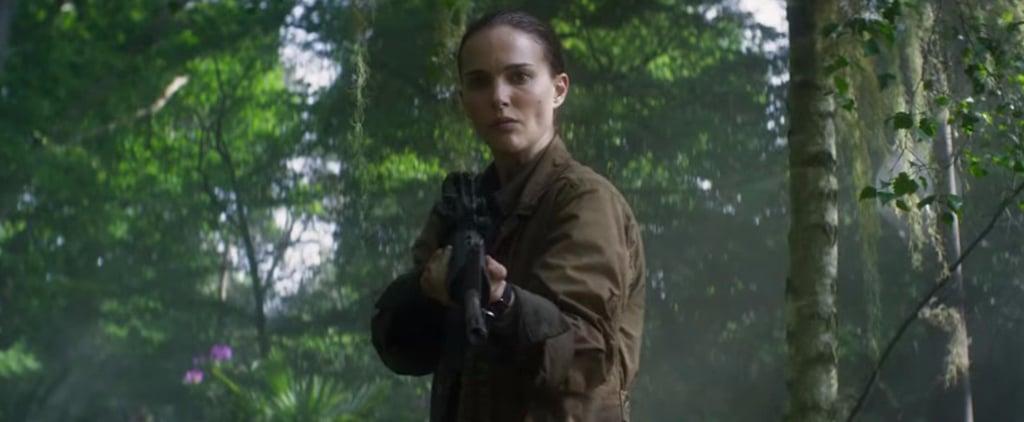 Natalie Portman Ventures Into the Great, Disturbing Unknown in Annihilation's New Trailer