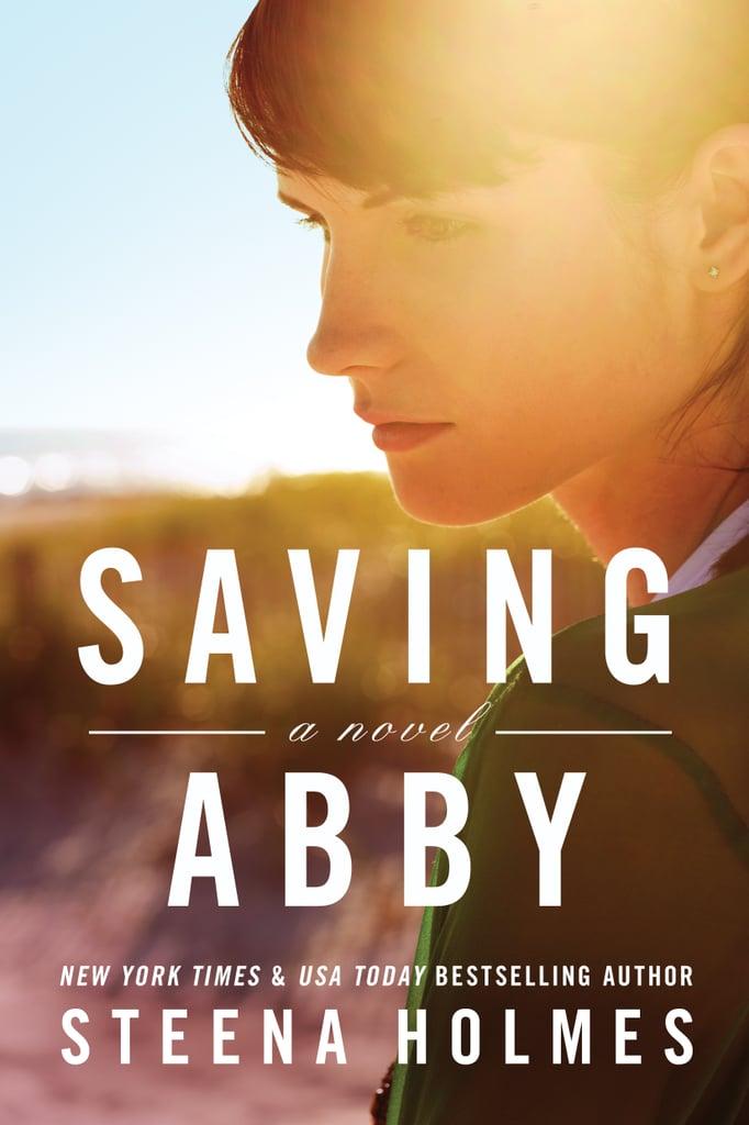 Saving Abby by Steena Holmes