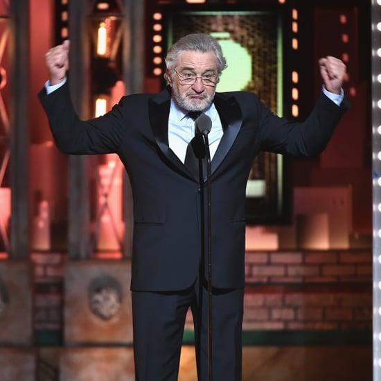 What Did Robert De Niro Say at the 2018 Tony Awards?