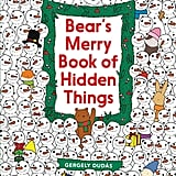 Bear's Merry Book of Hidden Things: Christmas Seek-and-Find