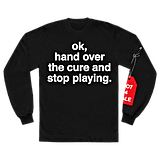 ok, hand over the cure and stop playing. l/s shirt
