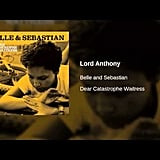 """Lord Anthony"" by Belle and Sebastian"