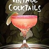 Under $50: Vintage Cocktails