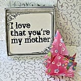 For a Mom