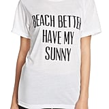 Private Party Beach Better Jersey Tee ($52)