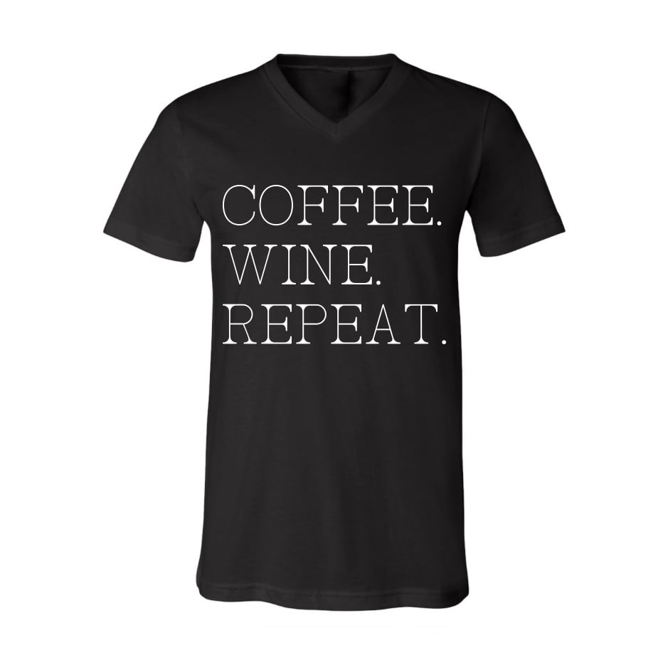 Coffee. Wine. Repeat.