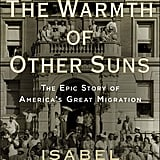 Nonfiction: The Warmth of Other Suns: The Epic Story of America's Great Migration