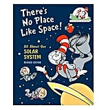 There's No Place Like Space