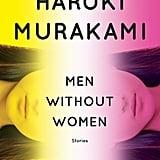 Aug. 2019 — Men Without Women by Haruki Murakami