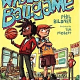 A Whole New Ballgame: Rip and Red, Book 1