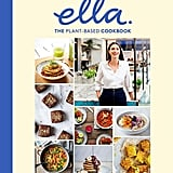 Deliciously Ella The Plant-Based Cookbook by Ella Mills