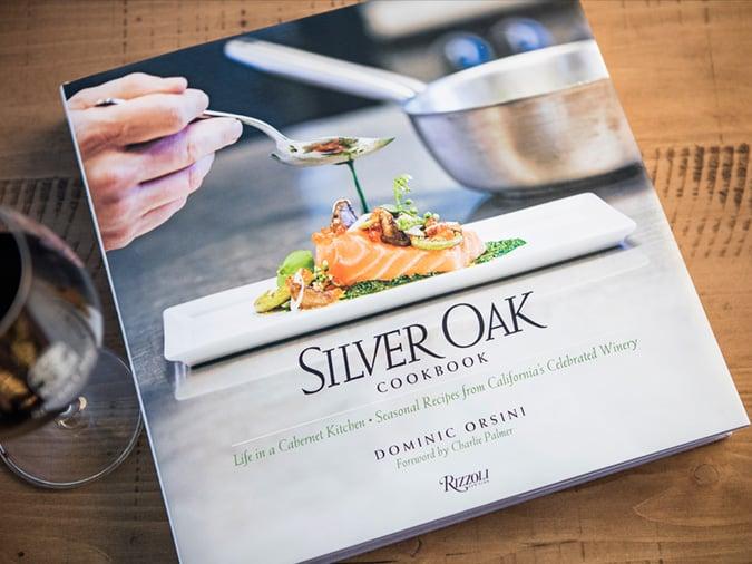 Silver Oak Cookbook: Life in a Cabernet Kitchen