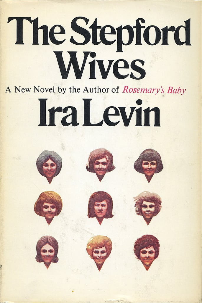 Connecticut: The Stepford Wives by Ira Levin