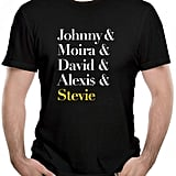 """Johnny & Moira & David & Alexis & Stevie"" T-Shirt"