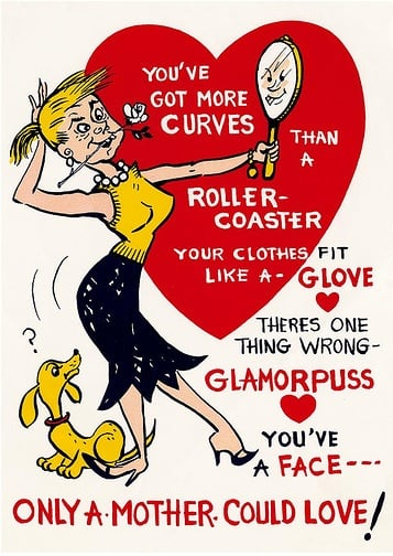 This 1940s card mocks a woman's looks.