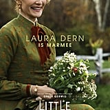 Laura Dern's Little Women Poster