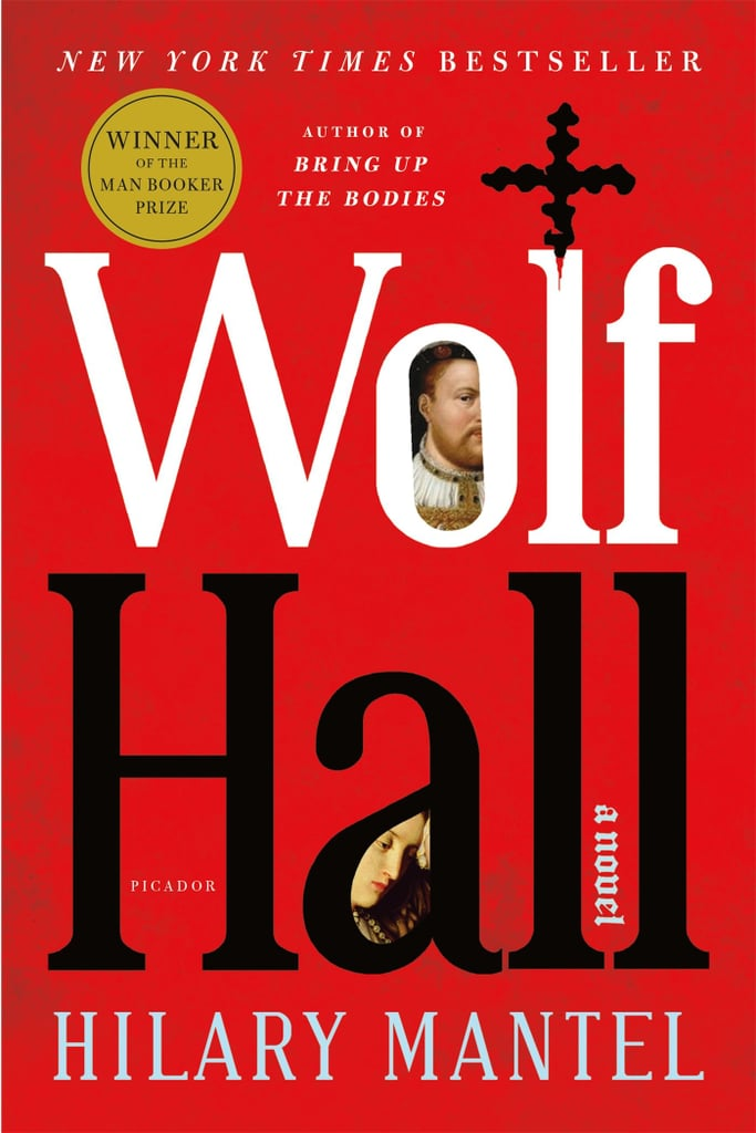 Aug. 2019 — Wolf Hall by Hilary Mantel