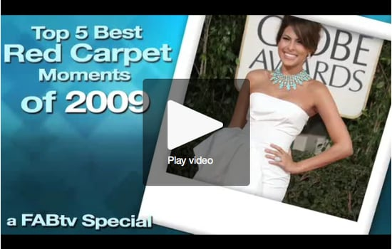 FabTV: Top 5 Best Red Carpet Moments of 2009! 2009-12-30 09:00:08