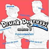 Drunk Degrassi: The Podcast