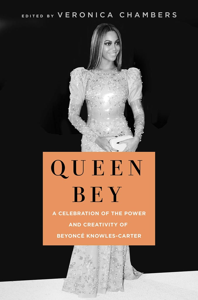 Queen Bey: A Celebration of the Power and Creativity of Beyoncé Knowles-Carter