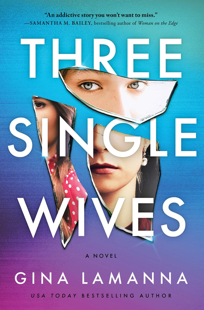 Three Single Wives by Gina LaManna