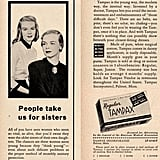 """""""All of you have seen women who seem so vital, so alive, that you'd swear they were the older sisters of their own daughters. The chances are these women seem young because they 'think young' — even about such delicate problems as the proper method of monthly sanitary protection."""""""