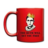 The Ruth Will Set You Free Full Color Mug