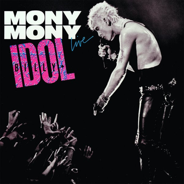"""""""Mony Mony"""" by Billy Idol"""