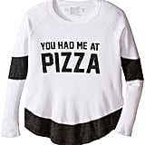 You Had Me at Pizza Thermal Tee
