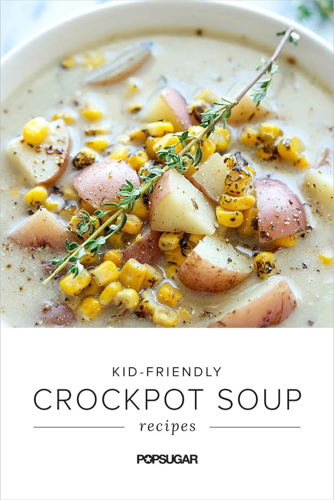 Slow-Cook Your Soup: 15 Kid-Friendly Crockpot Soup Recipes