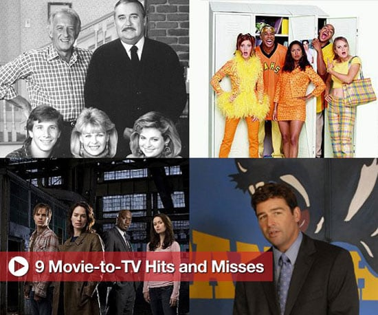 Sugar Shout Out: 9 Movie-to-TV Hits and Misses