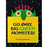 Age 2: Go Away, Big Green Monster!