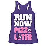 Run Now Pizza Later Tank